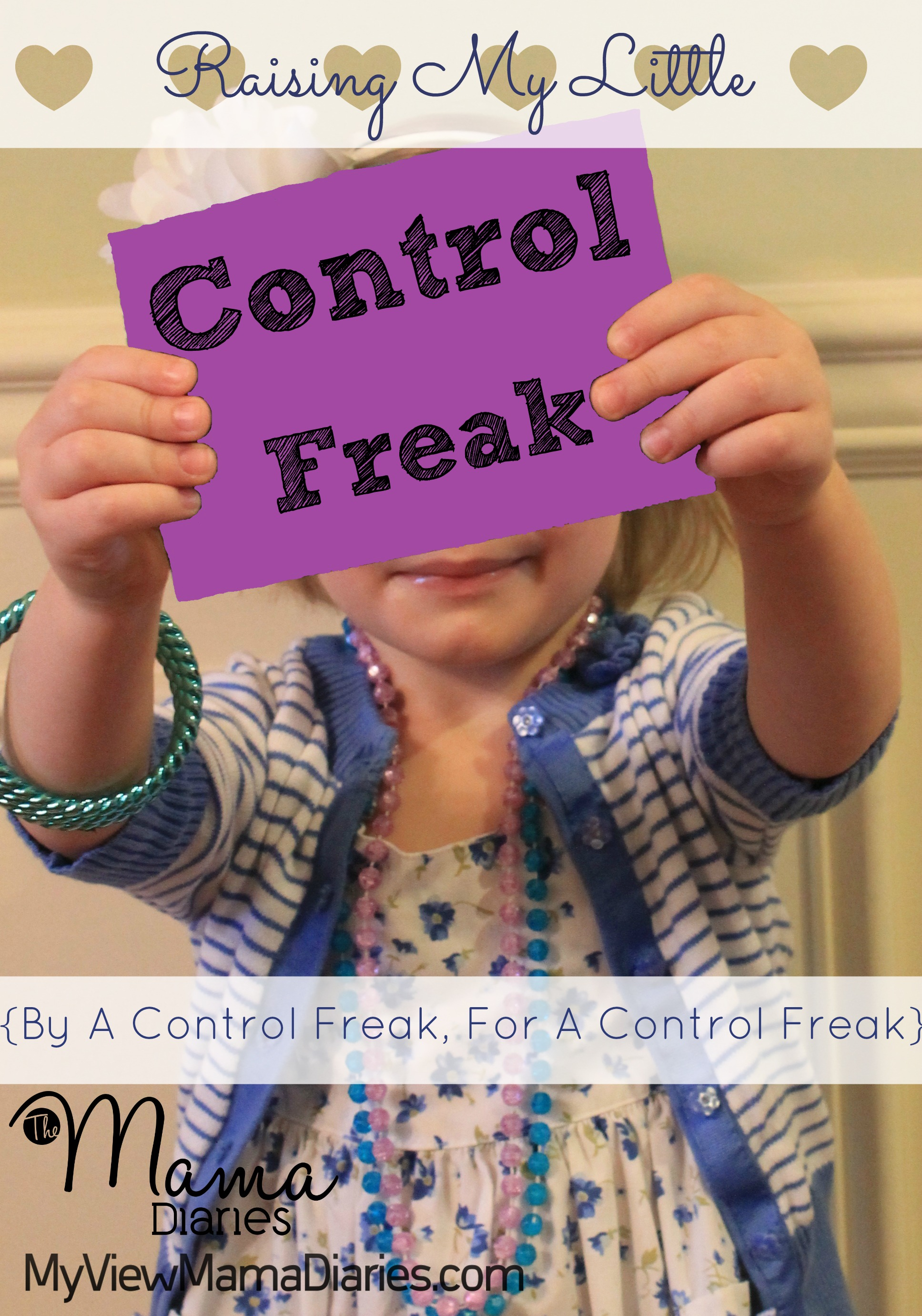 Raising My Little Control Freak {By A Control Freak, For A