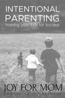 training-kids-success-intentional-parenting