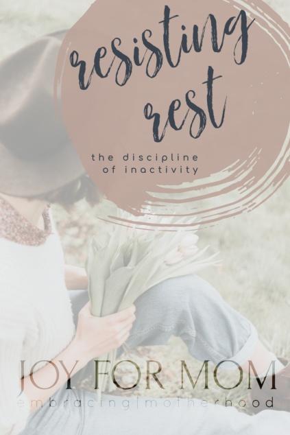 resisting-rest-discipline-inactivity